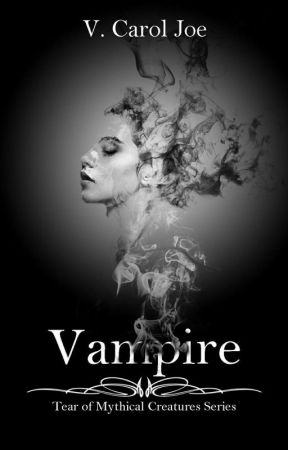 Tear of Mythical Creatures; Vampire by caroll_29