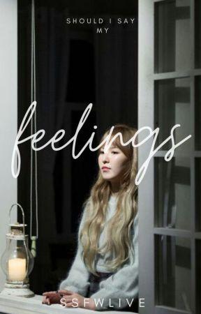 Feelings by ssfwlive