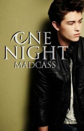 One Night by Madcass