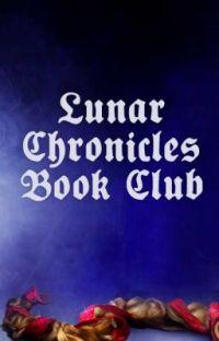 Lunar Chronicles Book Club cover