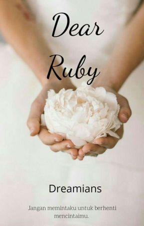 Dear Ruby by dreamians