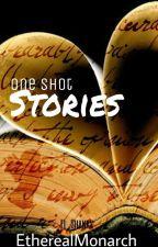 One Shot Stories by El_Shanks