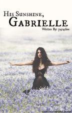 His Sunshine, Gabrielle by p4r4dise