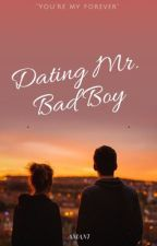 Dating Mr. Bad Boy (Sequel to TMBB) by iamtheeamani