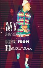 My Savior Sent From Heaven |Chris Brown Love Story by simplyxtrill_