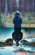 Mindful: A collection of poems by madelyn-claire