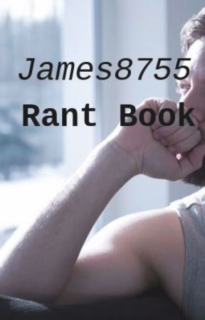 Wattpad Rant Book by James8755