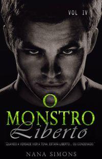 INCOMPLETO -  O Monstro Liberto - Série No Berço da Máfia 4º Livro cover