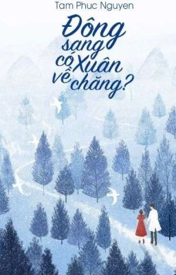 Đông Sang Có Xuân Về Chăng?