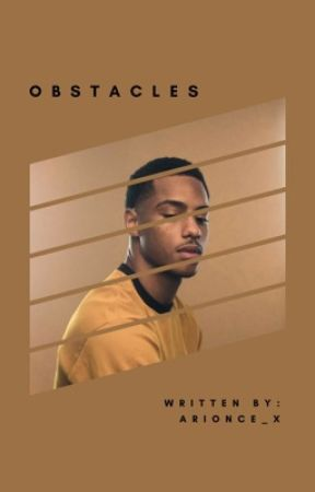 Obstacles | Keith Powers | by arionce_x