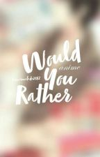 would you rather ° animedition by Jamarmalade2182