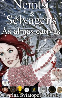 Nemtsi e Selvagens - As almas cativas cover