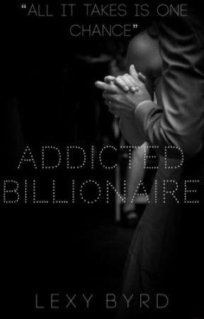 Addicted Billionaire by TheKinkyBaby