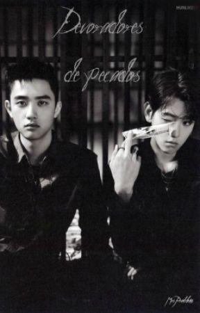 Devoradores de pecados (ChanBaek)(ChanSoo) by Mrs_Problem1