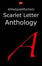 Scarlet Letter Anthology by WattpadAfterDark