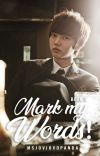 Mark My Words (Book 3) cover