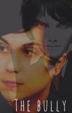 The Bully (Frerard)(Completed) by xoCrashFire