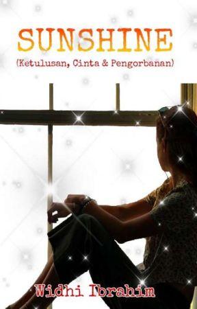 Sunshine (ketulusan, cinta dan pengorbanan) REVISI by WidhiIbrahim