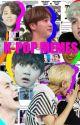 Kpop memes by MidnightsFlame