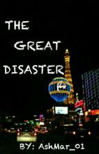 The Great Disaster by AshMar_01