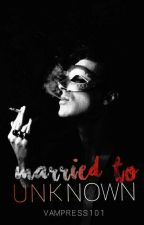 Married to Unknown ni Vampress101