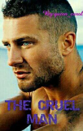 THE CRUEL MAN by queen_carol