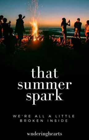That Summer Spark by ilikeduffnuts