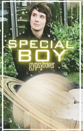 Special Boy // phan by GypsyRover