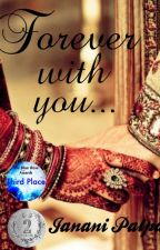 Forever with you... by JananiPalpandi