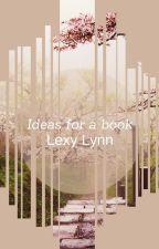 Ideas by ItsLexyLynn