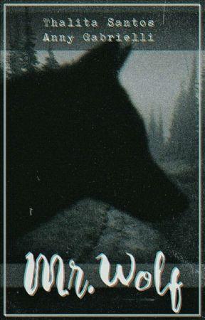 Mr. Wolf [Em Revisão] by AnnyZandoooo