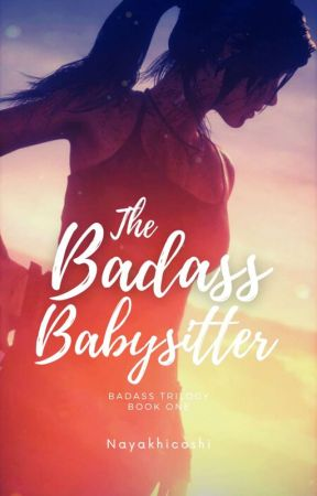 The Badass Babysitter Vol.1 ✓ by Nayakhicoshi