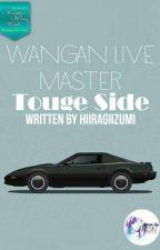 Wangan Live Master : Touge Side by HiiragiIzumi