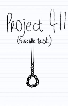 Project 411- Suicide Test. by PsychoChevre