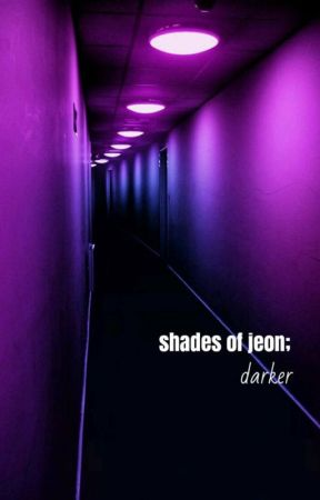 Shades of Jeon Darker; vkook (soj trilogy bonus) by pseudokiss