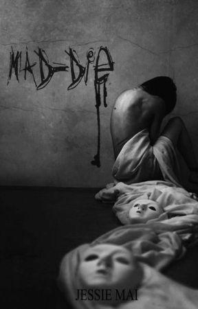 MAD-DIE by JessicaVanes9