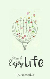 How To Enjoy Life cover
