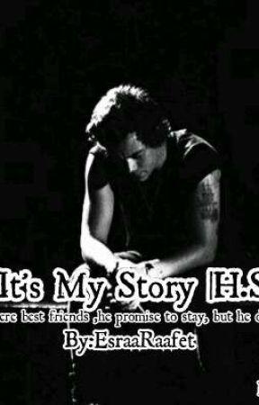 It's My Story |H.S|   by EsraaRaafet