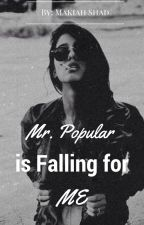 Mr. Popular is Falling for Me by tmnt_hp01