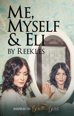 Me, Myself & Eli by BeautyandtheBeastUK