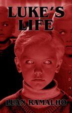 Luke's Life by LuanRamalho1