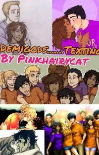 Demigods....... Texting? cover