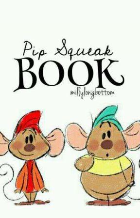 Pip Squeak Book by littlelongbottom