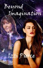 Beyond Imagination by MyLadyOfStories