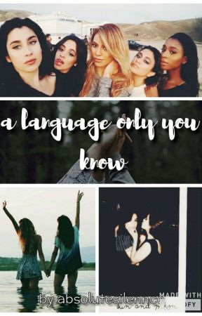 a language only you know by absolutesilennce