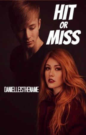 Hit or Miss    Sam Golbach by danielleisthename