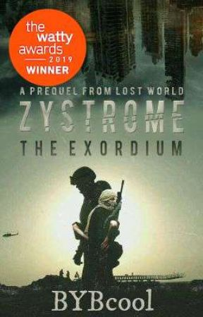 Zystrome: The Exordium by BYBcool