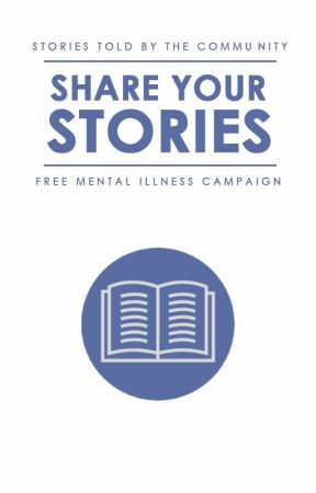 Share Your Stories by freementalillnesswp