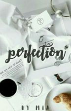 perfection。 by G0BLlN-