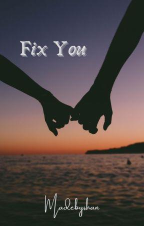 Fix You by madebyshan